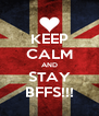 KEEP CALM AND STAY BFFS!!! - Personalised Poster A4 size