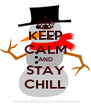 KEEP CALM AND STAY CHILL - Personalised Poster A4 size