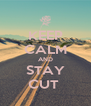 KEEP CALM AND STAY CUT  - Personalised Poster A4 size