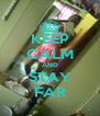 KEEP CALM AND STAY FAR - Personalised Poster A4 size