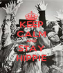 KEEP CALM AND STAY HIPPIE - Personalised Poster A4 size