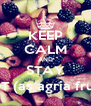 KEEP CALM AND STAY HOT (as agria fruta) - Personalised Poster A4 size
