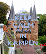 KEEP CALM AND STAY IN KAMPEN - Personalised Poster A4 size