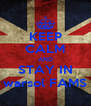 KEEP CALM AND STAY IN warsol FAMS - Personalised Poster A4 size
