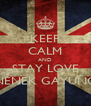 KEEP CALM AND STAY LOVE NENEK GAYUNG - Personalised Poster A4 size