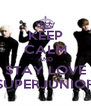 KEEP CALM AND STAY LOVE SUPERJUNIOR - Personalised Poster A4 size