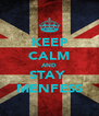 KEEP CALM AND STAY  MENFESS - Personalised Poster A4 size