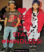 KEEP CALM AND STAY #MINDLESS! - Personalised Poster A4 size