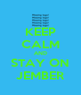 KEEP CALM AND STAY ON JEMBER - Personalised Poster A4 size
