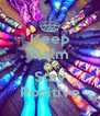 Keep Calm and Stay Positive - Personalised Poster A4 size