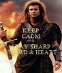 KEEP CALM AND STAY SHARP SWORD & HEART - Personalised Poster A4 size