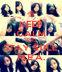 KEEP CALM AND STAY STILL M.E.A. - Personalised Poster A4 size