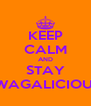 KEEP CALM AND STAY SWAGALICIOUS! - Personalised Poster A4 size