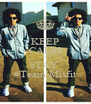 KEEP CALM AND STAY  #Team Misfit - Personalised Poster A4 size