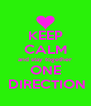 KEEP CALM and stay together ONE  DIRECTION - Personalised Poster A4 size