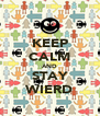 KEEP CALM AND STAY WIERD - Personalised Poster A4 size