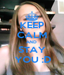 KEEP CALM AND  STAY  YOU :D - Personalised Poster A4 size