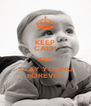 KEEP CALM AND STAY YOUNG FOREVER - Personalised Poster A4 size