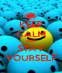 KEEP CALM AND STAY YOURSELF - Personalised Poster A4 size
