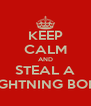 KEEP CALM AND STEAL A LIGHTNING BOLT - Personalised Poster A4 size