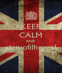 KEEP CALM AND steniofilhoreal  - Personalised Poster A4 size