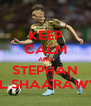 KEEP CALM AND STEPHAN EL SHAARAWY - Personalised Poster A4 size