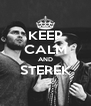 KEEP CALM AND STEREK  - Personalised Poster A4 size