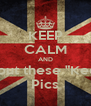 "KEEP CALM AND STFU about these ""Keep calm"" Pics - Personalised Poster A4 size"