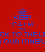 KEEP CALM AND STICK TO THE LEFT OF YOUR ITINERARY - Personalised Poster A4 size