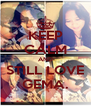 KEEP CALM AND STILL LOVE GEMA. - Personalised Poster A4 size