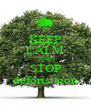 KEEP CALM AND STOP deforistaion - Personalised Poster A4 size
