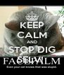 KEEP CALM AND STOP DIG SELV!  - Personalised Poster A4 size