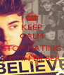 KEEP CALM AND STOP HATING JUSTIN BIEBER - Personalised Poster A4 size