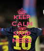 KEEP CALM AND STOP MESSI - Personalised Poster A4 size