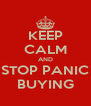 KEEP CALM AND STOP PANIC BUYING - Personalised Poster A4 size