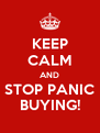 KEEP CALM AND STOP PANIC BUYING! - Personalised Poster A4 size
