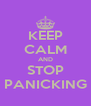 KEEP CALM AND STOP PANICKING - Personalised Poster A4 size