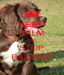 KEEP CALM AND STOP PANTING - Personalised Poster A4 size