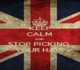 KEEP CALM AND STOP PICKING  YOUR HAIR - Personalised Poster A4 size