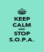 KEEP CALM AND STOP S.O.P.A. - Personalised Poster A4 size