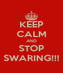 KEEP CALM AND STOP SWARING!!! - Personalised Poster A4 size