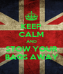 KEEP CALM AND STOW YOUR BAGS AWAY - Personalised Poster A4 size