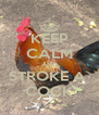 KEEP CALM AND STROKE A  COCK - Personalised Poster A4 size