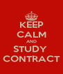 KEEP CALM AND STUDY  CONTRACT - Personalised Poster A4 size