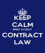 KEEP CALM AND STUDY CONTRACT LAW - Personalised Poster A4 size