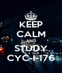 KEEP CALM AND STUDY CYC-I-176 - Personalised Poster A4 size