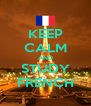 KEEP CALM AND STUDY FRENCH - Personalised Poster A4 size