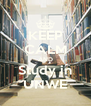 KEEP CALM AND Study in UNWE - Personalised Poster A4 size
