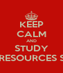 KEEP CALM AND STUDY LABOUR LAW HUMAN RESOURCES SOCIOLOGY ECONOMY - Personalised Poster A4 size