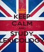 KEEP CALM AND STUDY LEXICOLOGY - Personalised Poster A4 size